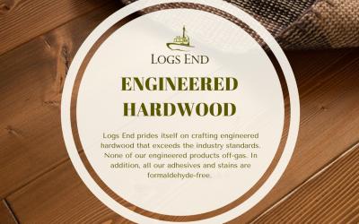 Logs End Engineered Hardwood Flooring Surpasses Industry Standards