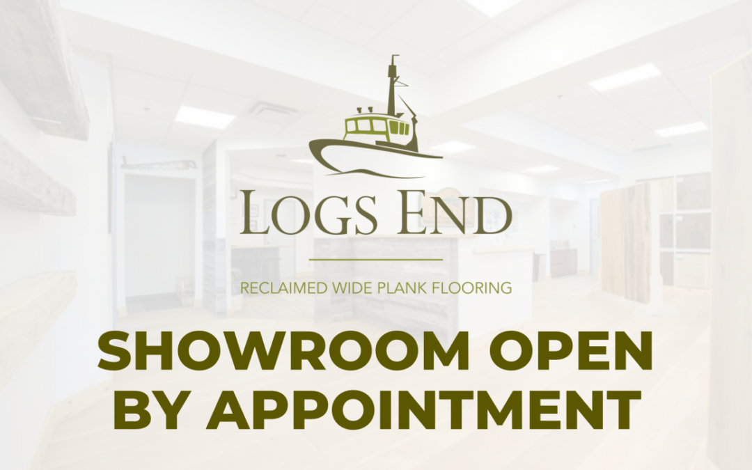 Logs End Showroom Open By Appointment